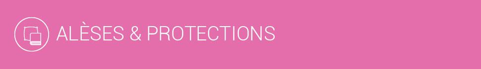 alèses et protections
